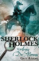 Sherlock Holmes: The Army of Doctor Moreau by Guy Adams (2012-08-24)