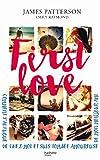 First Love : Comment je suis partie de chez moi et tombée amoureuse de mon meilleur ami (Hors-séries)...