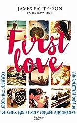 First Love : Comment je suis partie de chez moi et tombée amoureuse de mon meilleur ami (Hors-séries)
