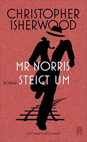 Cover des Mediums: Mr Norris steigt um