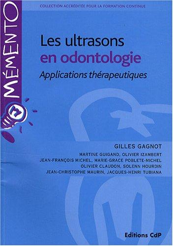 Les ultrasons en odontologie: Applications thérapeutiques