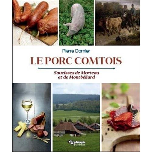 Le porc comtois : Saucisses de Morteau et de Montbéliard