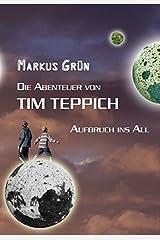 Die Abenteuer von Tim Teppich: Aufbruch ins All by Markus Gr??n (2010-12-14) Taschenbuch