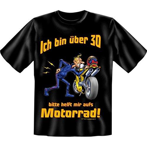 Geburtstags Fun Tshirt Ich bin über 30! Bitte helft mir aufs Motorrad! Farbe schwarz (Über Motorräder T-shirt)