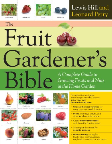 The Fruit Gardener's Bible: A Complete Guide to Growing Fruits and Nuts in the Home Garden - Crabapple Tree
