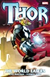 Thor: The World Eaters (Thor (Marvel Paperback))