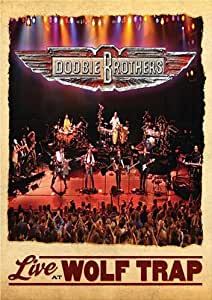 The Doobie Brothers: Live At Wolf Trap [DVD] [2008]