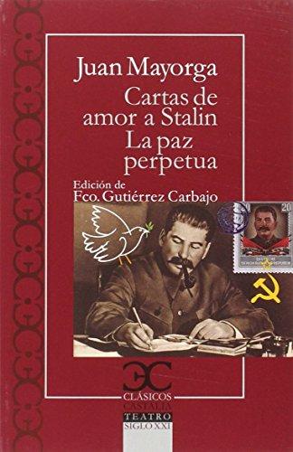 Cartas de amor a Stalin. La paz perpétua (Clásicos Castalia) - 9788497407076