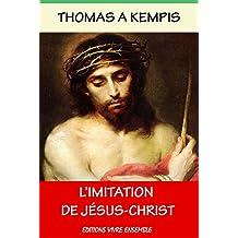 L'Imitation de Jésus-Christ: Traduction  de l'Abbé Félicité de Lamennais