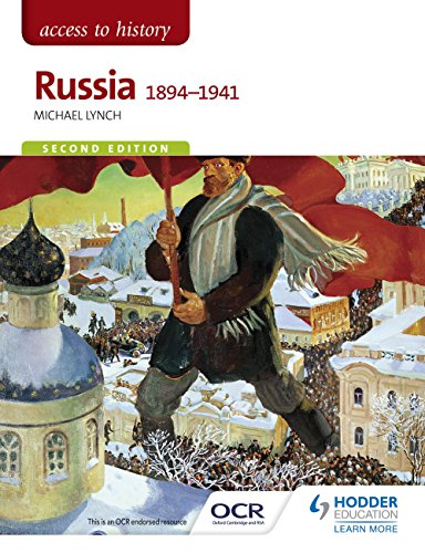 Access to History: Russia 1894-1941 for OCR Second Edition