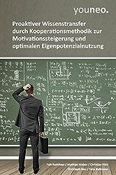 youneo: Proaktiver Wissenstransfer durch Kooperationsmethodik zur Motivationssteigerung und optimalen Eigenpotenzialnutzung