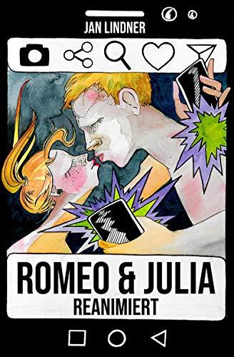Romeo & Julia: Reanimiert