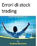 eBook Gratis da Scaricare Errori di stock trading Trend Following Mentor (PDF,EPUB,MOBI) Online Italiano
