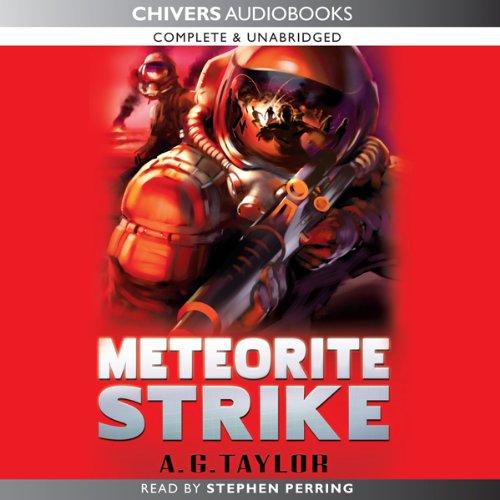 Meteorite Strike  Audiolibri