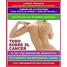 TODO SOBRE EL CANCER: ¡SI! ¡HAY VIDA DESPUES DEL DIAGNOSTICO! (COLECCION INSTITUTO DE LA SALUD nº 5)