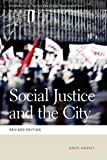 Social Justice and the City (Geographies of Justice and Social Transformation (Paperback))