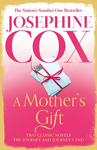 A Mother's Gift: Two Classic Novels eBook: Josephine Cox: Amazon ...