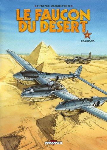 Le Faucon du désert T04 : Saqqara