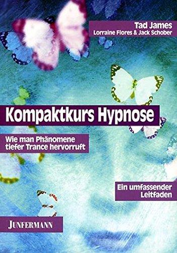 Kompaktkurs Hypnose. par From Junfermannsche Verlags-