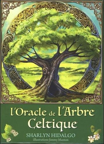 L'oracle de l'arbre celtique : Contient 1 livre et 25 cartes