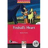 Fireball's Heart Level 1 (inkl 1 CD) (Helbling Readers Fiction)