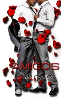 AMIGOS (Amigos y amantes nº 1) (Spanish Edition) by [Green, Roni]