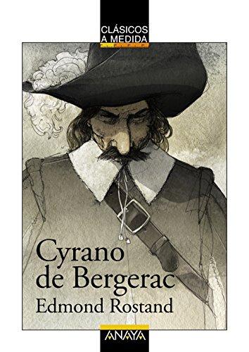 Cyrano de Bergerac (Clásicos - Clásicos A Medida) por Edmond Rostand