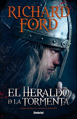 El heraldo de la tormenta (Umbriel narrativa) por Richard Ford