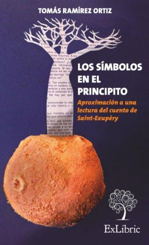 Los símbolos en el principito eBook: Ortiz, Tomás Ramírez: Amazon ...
