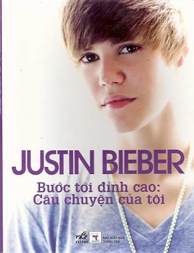 Justin Bieber: First Step 2 Forever: My Story -