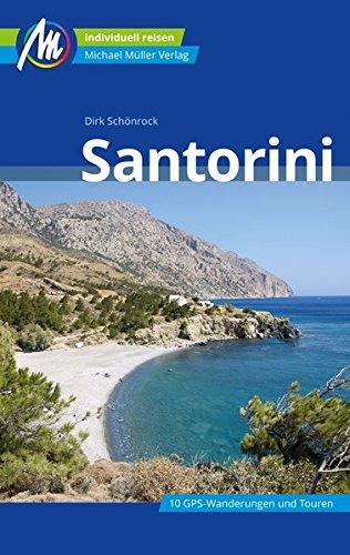 Santorini Reiseführer Michael Müller Verlag: Individuell reisen mit vielen praktischen Tipps