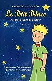 Le Petit Prince: Französischer Originaltext mit deutschen Worterklärungen
