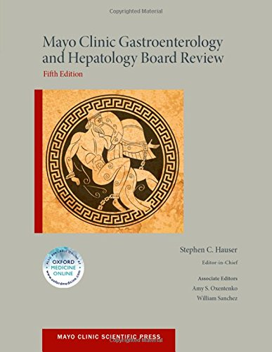 mayo-clinic-gastroenterology-and-hepatology-board-review-mayo-clinic-scientific-press