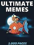 #9: MEMES: Ultimate Memes & Jokes 2017 –  Memes of May Book 11 - Funniest Memes on the Planet: Funny Memes 2017, Dank Memes, Memes For Kids, Memes Free, Memes xl, Pikachu Books, Roasts