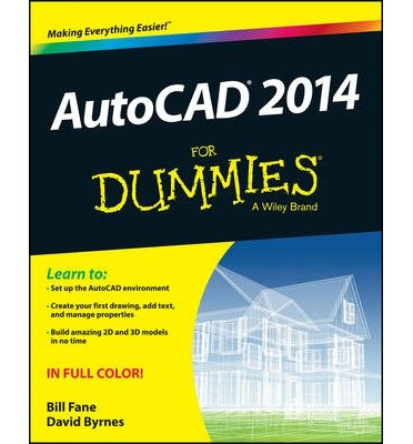 ({AUTOCAD 2014 FOR DUMMIES}) [{ By (author) Bill Fane }] on [June, 2013]