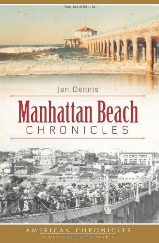 Manhattan Beach Chronicles (American Chronicles)