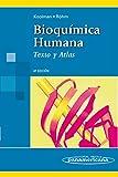 Bioquímica Humana: Texto y Atlas