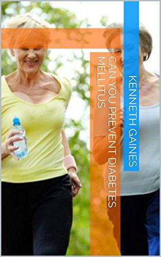 Can You Prevent Diabetes Mellitus (English Edition)