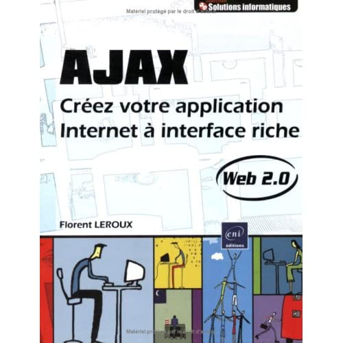 Ajax : Créez votre application Internet à interface riche