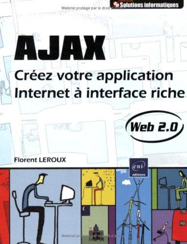 Ajax : Créez votre application Internet à interface riche