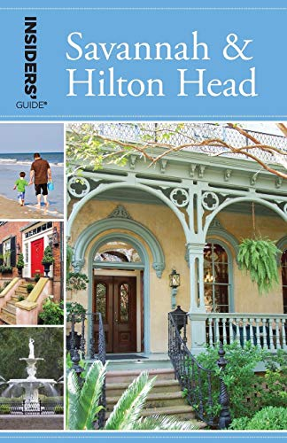 Hilton Head (Insiders' Guide® to Savannah & Hilton Head, 9th Edition (Insiders' Guides))