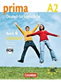 Prima - Deutsch für Jugendliche - Aktuelle Ausgabe: A2: Band 4 - Arbeitsbuch mit Audio-CD