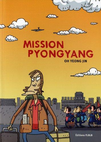 Mission Pyongyang par OH Yeong Jin