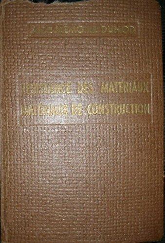 Résistance des matériaux, matériaux de construction : Par Ch. Mondin,... A l'usage des ingénieurs, architectes, entrepreneurs, conducteurs par Charles Mondin