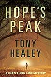 Hope's Peak (Harper and Lane Book 1) by Tony Healey