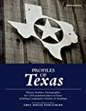 Profiles of Texas, 2017: Print Purchase Includes 3 Years Free Online Access
