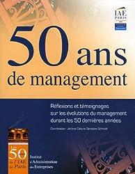50 ans de management: Réflexions et témoignages sur les évolutions du management durant les 50 dernières années