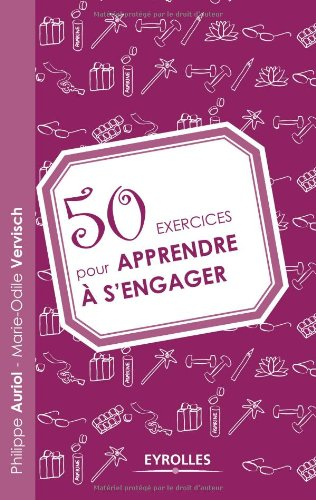 50 exercices pour apprendre  s'engager