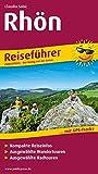 Rhön: Reiseführer für Ihren Aktiv-Urlaub, kompakte Reiseinfos, ausgewählte Rad- und Wandertouren, Karten im idealen Maßstab (Reiseführer / RF)