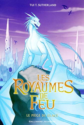 "<a href=""/node/162426"">Les royaumes de feu Le piège de glace</a>"